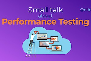 Small talk about Performance Testing