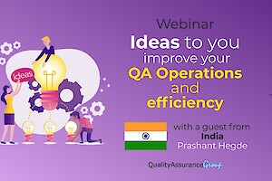 Webinar: Ideas to improve your QA Operations and efficiency