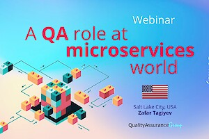 Webinar: A QA role at microservices world