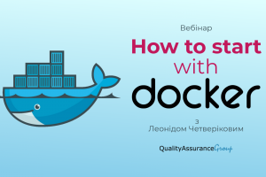 Вебінар: How to start with Docker?